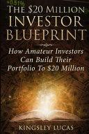 The  20 Million Investor Blueprint