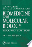 Concise Dictionary of Biomedicine and Molecular Biology Book