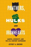 Panthers  Hulks and Ironhearts