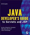 Java Developer s Guide to Servlets and JSP