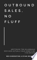 Outbound Sales, No Fluff