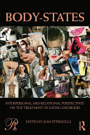 Body-States:Interpersonal and Relational Perspectives on the Treatment of Eating Disorders