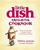 The Little Dish Favourites Cookbook