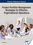 Project Portfolio Management Strategies for Effective Organizational Operations Book