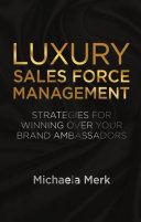 Luxury Sales Force Management