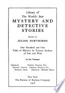 Library of the World's Best Mystery and Detective Stories: French-Italian-Spanish-Latin: Maupassant, Mille, Adam, Erckmann-Chatrian, Balzac, Voltaire, Alarçon, Capuana, Apulcius, Pliny, the Younger