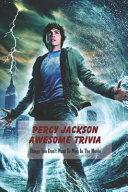 Percy Jackson Awesome Trivia