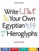 Write Your Own Egyptian Hieroglyphs