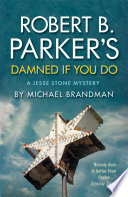 Robert B Parker s Damned if You Do Book