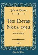 The Entre Nous, 1912, Vol. 3