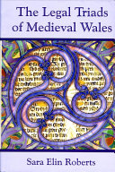 The Legal Triads of Medieval Wales