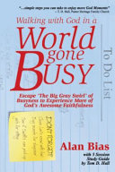 Walking with God in a World Gone Busy