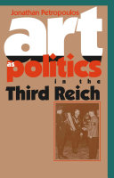 Art as Politics in the Third Reich Book PDF
