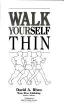 Walk Yourself Thin
