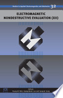Electromagnetic Nondestructive Evaluation (XII)