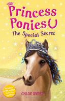 Princess Ponies 3  The Special Secret