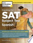 Cracking the SAT Spanish Subject Test