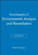 Encyclopedia of Environmental Analysis and Remediation  8 Volume Set Book