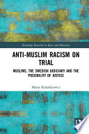 Anti-Muslim Racism on Trial