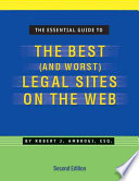 The Essential Guide to the Best  and Worst  Legal Sites on the Web