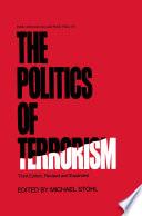 The Politics of Terrorism  Third Edition