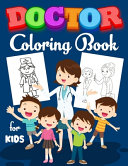 Doctor Coloring Book for Kids Book PDF