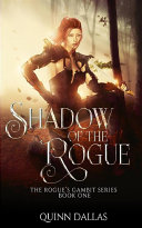 The Shadow of the Rogue