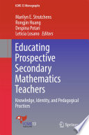 Educating Prospective Secondary Mathematics Teachers