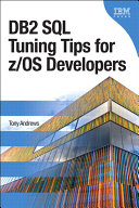 DB2 SQL Tuning Tips for z OS Developers