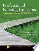 """Professional Nursing Concepts: Competencies for Quality Leadership"" by Anita Ward Finkelman, Carole Kenner"