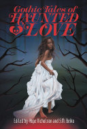 link to Gothic tales of haunted love in the TCC library catalog