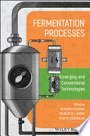 Fermentation Processes  Emerging and Conventional Technologies Book