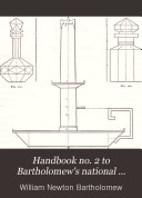 Handbook No  2 to Bartholomew s National System of Industrial Drawing