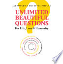 Unlimited Beautiful Questions
