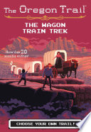 The Wagon Train Trek