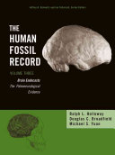 The Human Fossil Record, Brain Endocasts--The ...