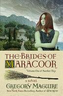 The Brides of Maracoor: A Novel