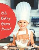 Kids Baking Recipes Journal