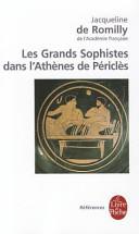 Les grands sophistes dans l'Athènes de Périclès