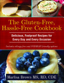 The Gluten Free  Hassle Free Cookbook