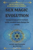 Sex Magic Evolution
