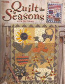 Quilt the Seasons With Pat Sloan