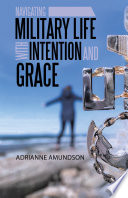 Navigating Military Life with Intention and Grace