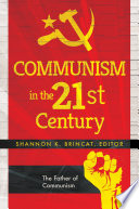 Communism in the 21st Century  3 volumes