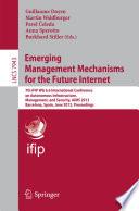 Emerging Management Mechanisms for the Future Internet