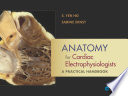 Anatomy for Cardiac Electrophysiologists