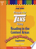 TAKS Reading in the Content Areas  Exploring Nonfiction Supplement Grade 3 Teacher s Guide