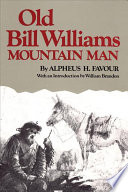 Old Bill Williams  Mountain Man