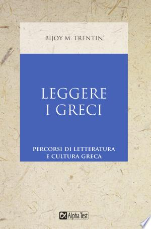 Download Leggere i greci Free Books - Reading Best Books For Free 2018