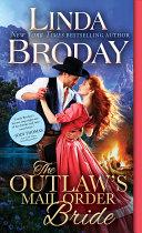 The Outlaw's Mail Order Bride Pdf/ePub eBook